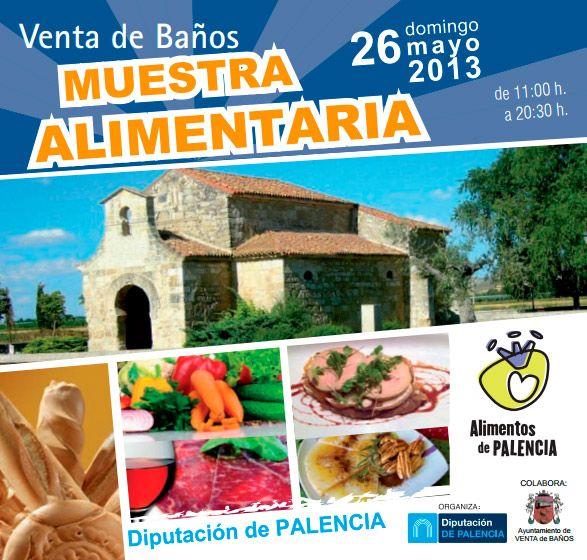 Muestra Alimentaria En Venta De Banos 2013 Alimentos De Palencia