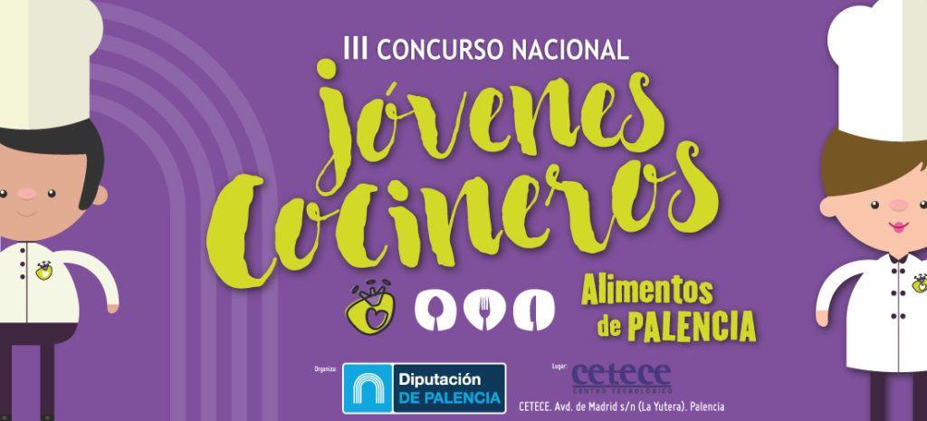 III Concurso de Jóvenes Cocineros 'Alimentos de Palencia'