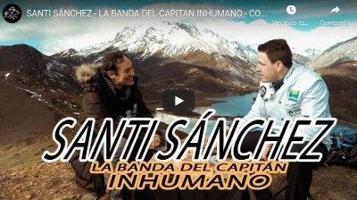 SANTI SÁNCHEZ – LA BANDA DEL CAPITAN INHUMANO – COCINA DE ALTURA